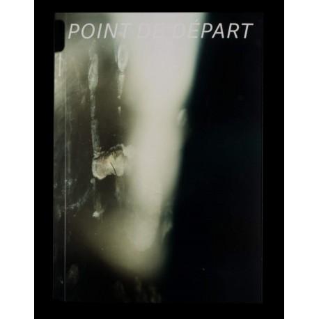 Dagmar Keller & Martin Wittwer - Point de départ (Spector Books, 2016)