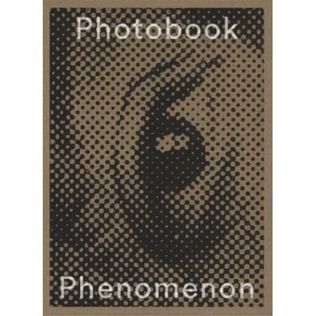 Photobook Phenomenon (CCCB / Foto Colectania / Editorial RM, 2017)