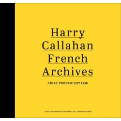 Harry Callahan - French Archives (Actes Sud / MEP, 2016)