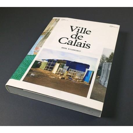 Henk Wildschut - Ville de Calais (Gwinzegal, 2017)