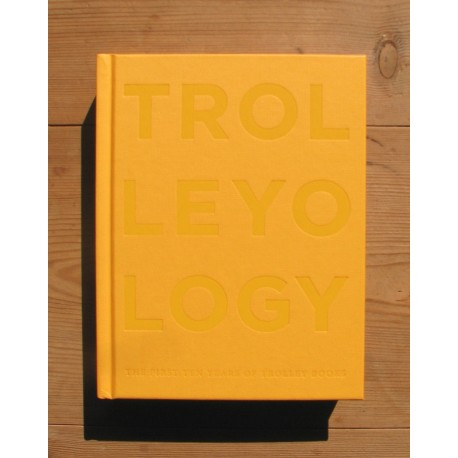 Trolleyology (Trolley Books, 2013)