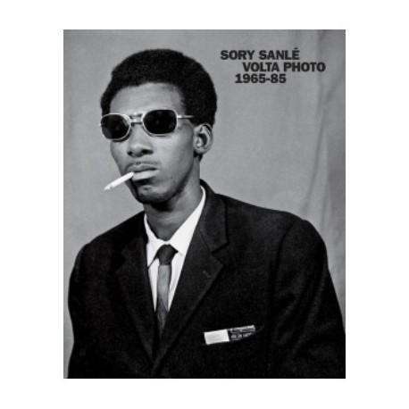 Sory Sanlé - Volta Photo 1965-1985 (Reel Art Press / Morton Hill, 2017)