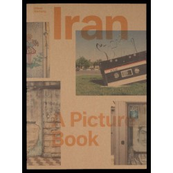 Oliver Hartung - Iran / A Picture Book (Spector Books, 2017)