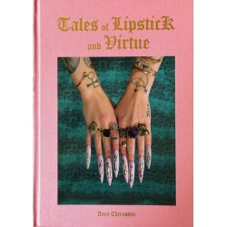 Anna Ehrenstein - Tales of Lipstick and Virtue (Editions Bessard, 2017)