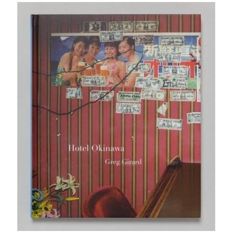 Greg Girard - Hotel Okinawa (The Velvet Cell, 2017)