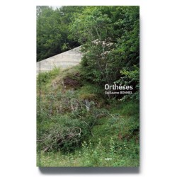 Orthèses - photobook signed by Guillaume Bonnel