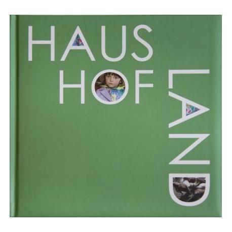 Haus Hof Land, livre photo signé par Brigitte Bauer