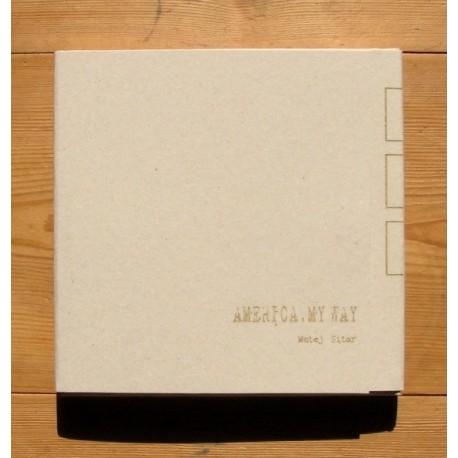 Matej Sitar - America, May Way (Self-published, 2012)