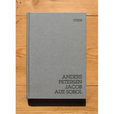 Anders Petersen & Jacob Aue Sobol - Veins (dewi lewis publishing, 2013)