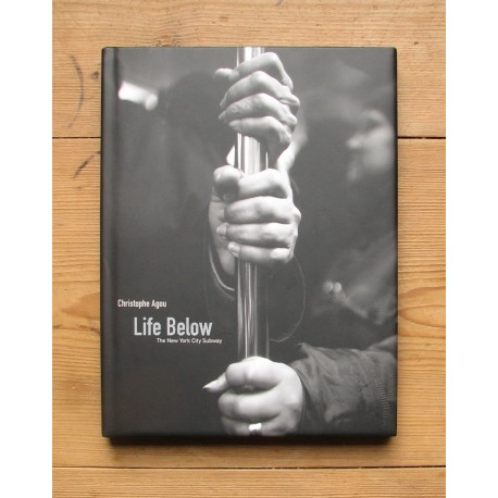 Christophe Agou - Life Below (Quantuck Lane Press, 2004)