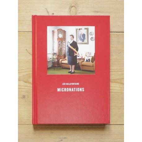 Léo Delafontaine - Micronations (DIAPHANE éditions, 2013)