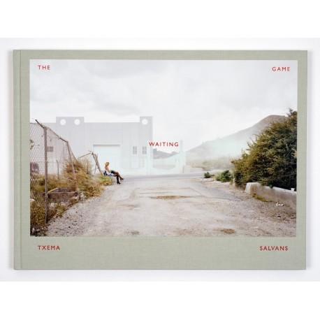 Txema Salvans - The Waiting Game (Editorial RM, 2013)