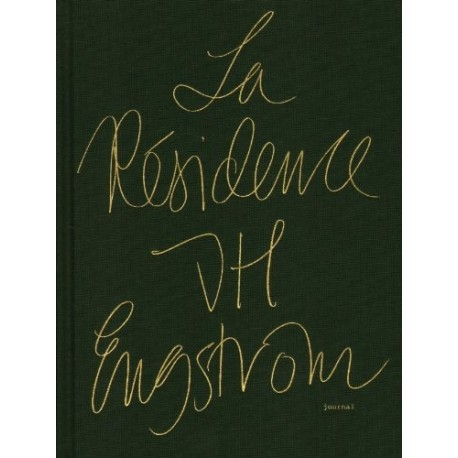 JH Engström - La Résidence (Journal, 2010)