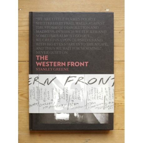 Stanley Greene - The Western Front (André Frère Editions, 2013)