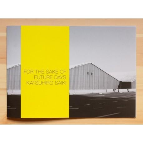 Katsuhiro Saiki - For the Sake of Future Days (Session Press, 2013)