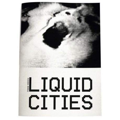 Frank Rodick - Liquid Cities (Akina Books, 2014)