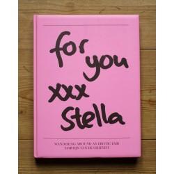 Martijn Van de Griendt - For You XXX Stella (Self-published, 2012)