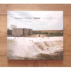 Alexander Gronsky - Pastoral / Moscow Suburbs (Contrasto, 2013)