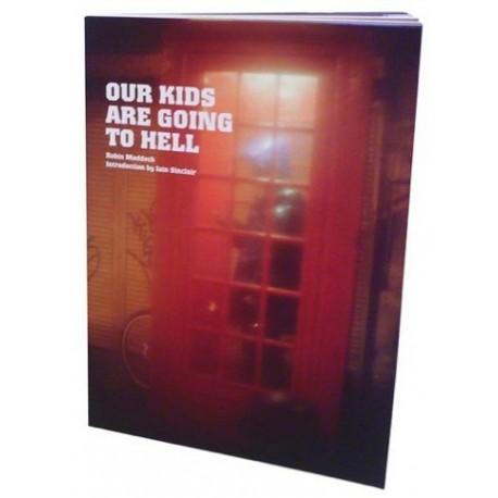 Robin Maddock - Our Kids Are Going to Hell (Trolley Books, 2009)