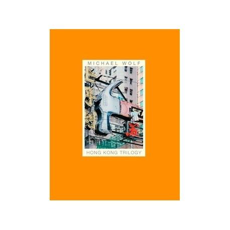 Michael Wolf - Hong Kong Trilogy (Peperoni Books, 2014)