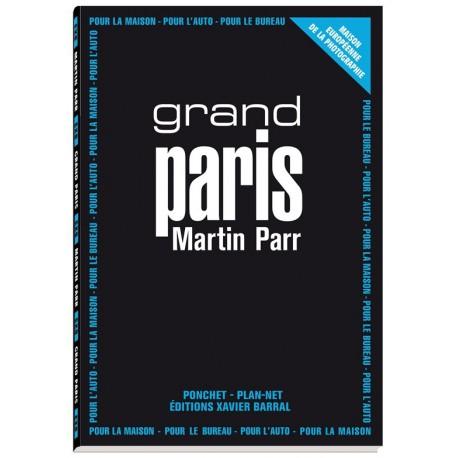 Martin Parr - Grand Paris (Editions Xavier Barral, 2014)