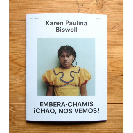 Karen Paulina Biswell - Embera-Chamis – ¡Chao Nos Vemos! (oodee, 2014)