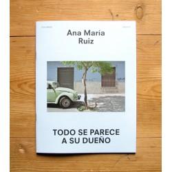 Ana María Ruiz - Todo se parece a su dueño (oodee, 2014)