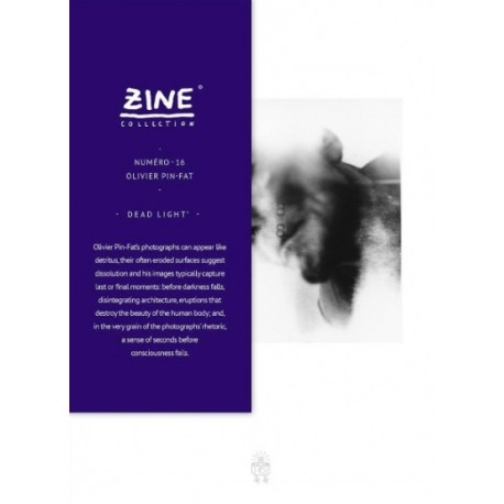 "Olivier Pin-Fat - Zine N° 16 ""Dead Light"" (Editions Bessard, 2014)"