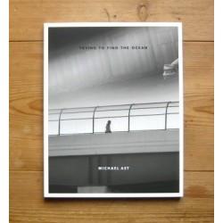 Michael Ast - Trying to Find the Ocean (Auto-publié, 2014)