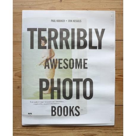 Erik Kessels & Paul Kooiker - APE 024 Terribly Awesome Photobooks (Art Paper Editions, 2012)