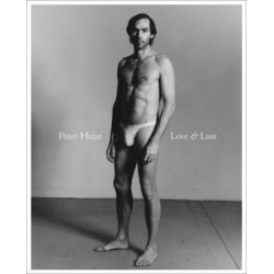 Peter Hujar - Love & Lust (Fraenkel Gallery, 2014)