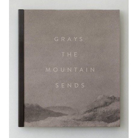 Bryan Schutmaat - Grays the Mountain Sends (Silas Finch, 2014)
