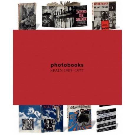 Horacio Fernández - Photobooks Spain 1905 - 1977 (Editorial RM, 2014)