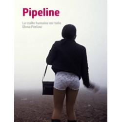 Elena Perlino - Pipeline (André Frère Editions, 2014)