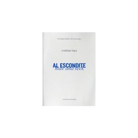 Cristóbal Hara - Hide and Seek / Al Escondite (Ediciones Anómalas, 2014)