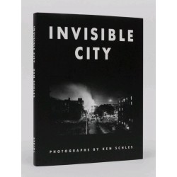 Ken Schles - Invisible City (Steidl, 2014)