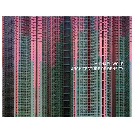 Michael Wolf - Architecture of Density (Peperoni Books, 2012)
