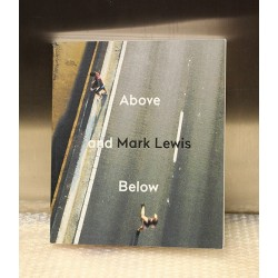 Mark Lewis - Above and Below (Le BAL, 2015)
