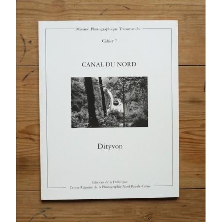 Dityvon - Canal du Nord (CRP Nord Pas-de-Calais / Éditions de la Différence, 1991)