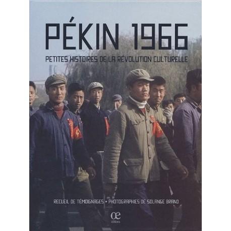 Solange Brand - Pékin 1966 (L'oeil électrique, 2005)