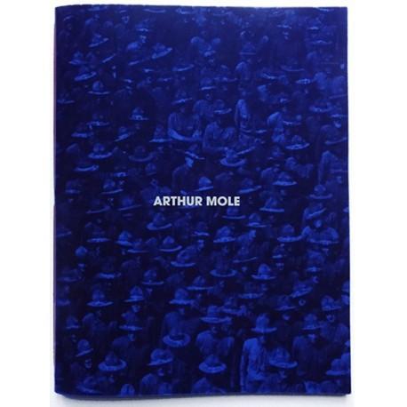 Arthur Mole - Living Photographs (RVB Books, 2015)