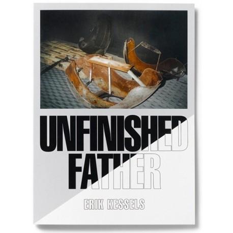 Erik Kessels - Unfinished Father (RVB Books, 2015)