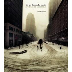 Julien Coquentin - Tôt un dimanche matin, journal de Montréal (lamaindonne, 2013)