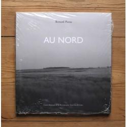 Bernard Plossu - Au Nord (CRP Nord Pas-de-Calais, 2006)