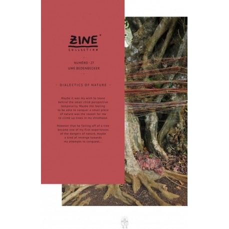 Uwe Bedenbecker - Zine N° 27 - Dialectics of Nature (Editions Bessard, 2015)