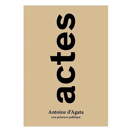 Antoine d'Agata - Actes (André Frère Editions, 2014)