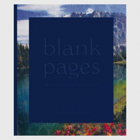 Newsha Tavakolian - Blank Pages of an Iranian Photo Album (Kehrer Verlag, 2015)