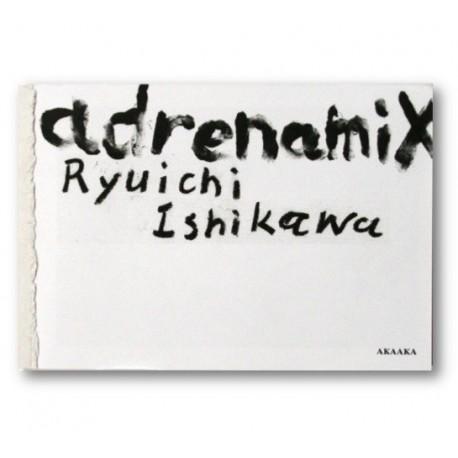 Ryuichi Ishikawa - Adrenamix (Akaaka, 2015)