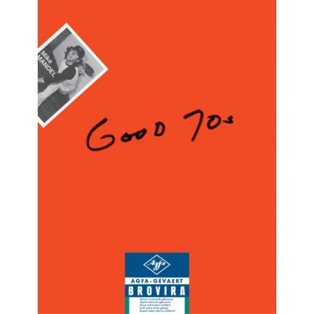 Mike Mandel - Good 70's (J&L Books, 2015)