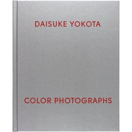 Daisuke Yokota - Color Photographs (Harper's Books / Flying Books, 2015)